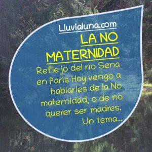La No Maternidad