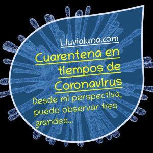 Cuarentena en tiempos de Coronavirus