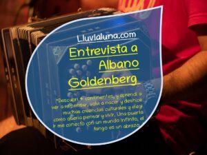 Entrevista a Albano Goldenberg