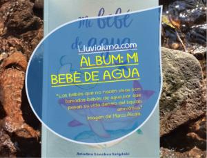ÁLBUM, DE MI BEBÉ DE AGUA