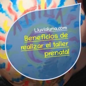 Beneficios de realizar el taller prenatal